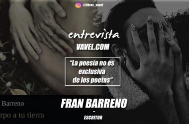 """Entrevista. Fran Barreno: """"La poesía no es exclusiva de los poetas"""""""