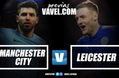 Previa Manchester City - Leicester: en busca de los tres puntos y las buenas sensaciones