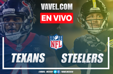 Resumen y anotaciones del Texans 21-28 Steelers en NFL 2020