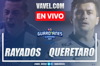 Goles y resumen del Rayados Monterrey 2-1 Querétaro en Liga MX 2021