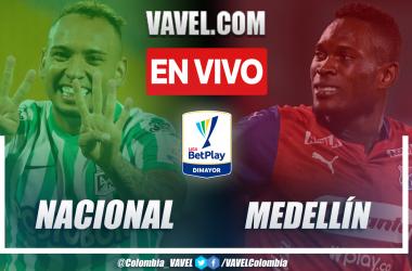 Resumen y goles: Nacional 1-1 Medellín en la fecha 14 por Liga BetPlay