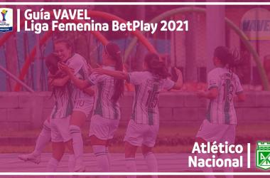 Guía VAVEL Liga BetPlay Femenina 2021: Atlético Nacional