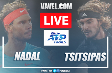 Nadal vs Tsitsipas Live Stream Updates and Score in Nitto ATP Finals