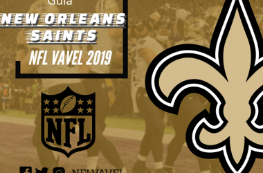 Guia NFL VAVEL 2019: New Orleans Saints