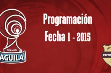 Horarios oficiales de la fecha 1 del Torneo Águila 2015