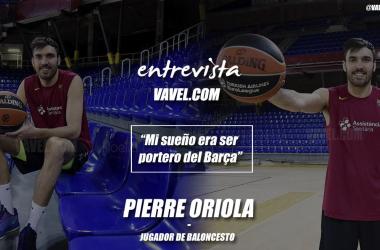 """Entrevista. Pierre Oriola: """"Mi sueño era ser portero del Barça"""""""
