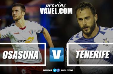 Previa Osasuna - Tenerife: a por la tercera victoria consecutiva