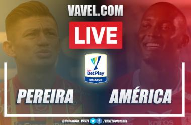 Resumen: Pereira vs América (0-1) por Liga BetPlay