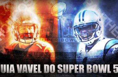 Guia VAVEL do Super Bowl 50: Carolina Panthers vs. Denver Broncos (Foto: Reprodução)