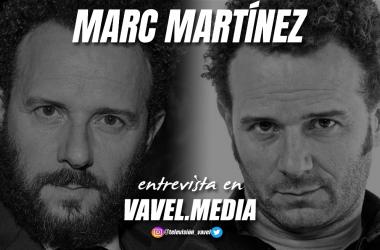 """Entrevista Marc Martínez: """"Arístides fue un regalo que me hizo la vida, estoy muy feliz con mi personaje"""""""