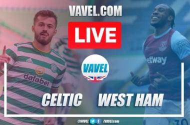 As it happened: Celtic 2 - 6 West Ham