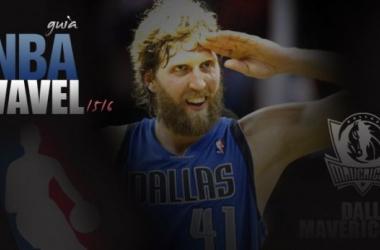 Guía VAVEL NBA 2015/16: Dallas Mavericks, tócala otra vez Dirk