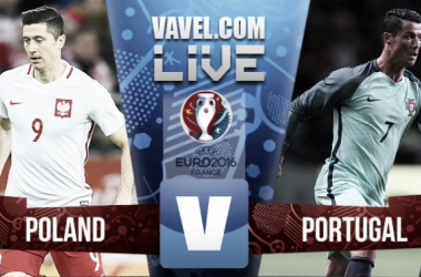 Poland vs Portugal: Live Stream Score Commentary in Euro 2016