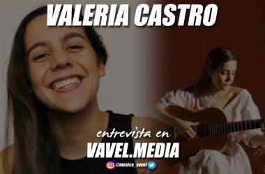 """Entrevista. Valeria Castro: """"Cada reproducción a mí me llega al alma"""""""