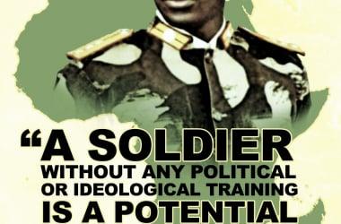 """Poster con unafrasecélebre del líder burkines: """"un soldado sin ninguna ideología o entrenamiento politico es un potencial criminal"""". Fuente: El País."""