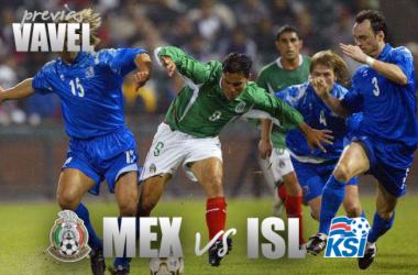 Previa México - Islandia: comienza la actividad tricolor
