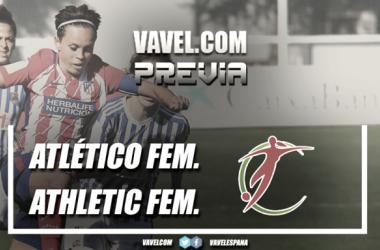 Previa Atlético Féminas- Athletic Femenino / FOTO: VAVEL Atleti