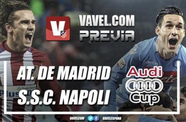 Atlético-Nápoles: Comienza la Audi Cup