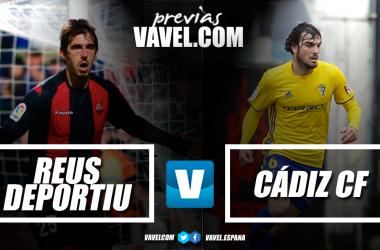 Previa CF Reus - Cádiz CF: volver a la senda de la victoria