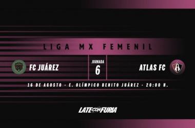 Previa FC Juárez Femenil - Atlas Femenil: Ganar para seguir peleando