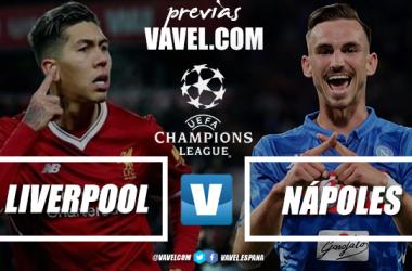 Previa Liverpool - Nápoles: en busca el liderato absoluto