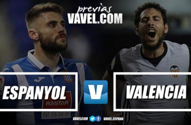 Previa RCD Espanyol - Valencia CF: a por los tres puntos