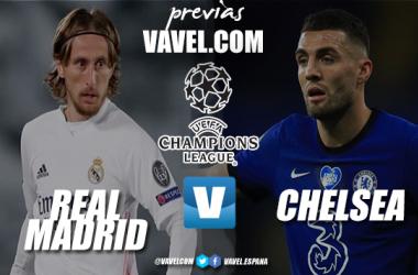 Previa Real Madrid - Chelsea: ticket por un puesto en la final