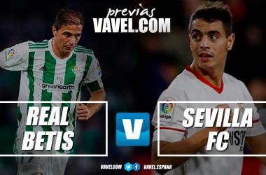 Previa Real Betis - Sevilla: examen final a principios de curso