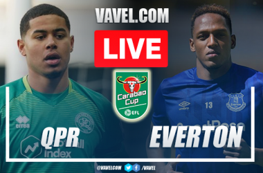 QPR vs Everton: Live Stream, How to Watch on TV and Score Updates in Carabao Cup