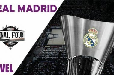 Guía Final Four 2017: Real Madrid, el camino a la décima
