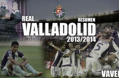 Resumen temporada 2013/14: Real Valladolid (I)