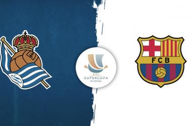 La Real se enfrentará al FC Barcelona en semifinales de la Supercopa