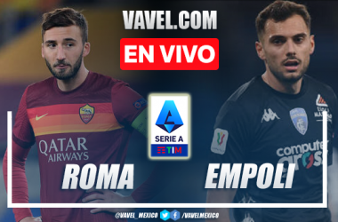 Goles y resumen.       Roma 2-0 Empoli en Serie A