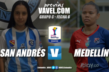 Previa Real San Andrés vs Independiente Medellín: ganar por el honor de ser favoritos en el torneo