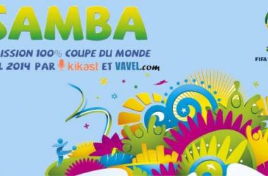 Radio : Onzième de Samba, l'émission 100% Coupe du Monde