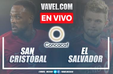 Goles y resumen del San Cristóbal y Nieves 0-4 El Salvadoren Eliminatorias CONCACAF 2021