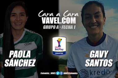 Cara a cara: Paola Sánchez vs Gavy Santos