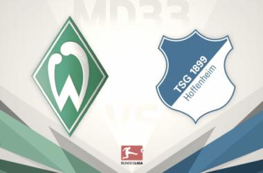 Previa Werder Bremen - Hoffenheim: ganar todo para poder ir a Europa