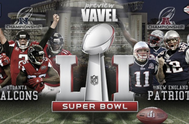 Super Bowl LI Preview: Atlanta Falcons aim for a first ever championship against New England Patriots' historic dynasty