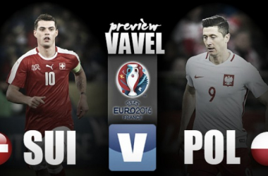 Switzerland vs Poland Preview: Lewandowski hoping to fire Poles to the last eight