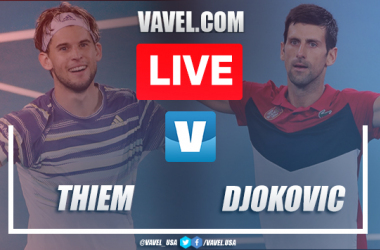 Djokovic vs Thiem Live Stream and Score (6-4,4-6,2-6,6-3, 6-4)