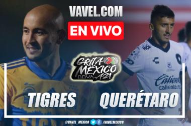 Goles y resumen del Tigres 3-0 Querétaro en Liga MX 2021