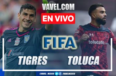 Goles y resumen del Tigres 2-0 Toluca en juego amistoso 2021