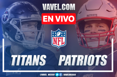 Resumen y touchdowns: Tennessee Titans (20-13) New England Patirots, NFL Wild Card