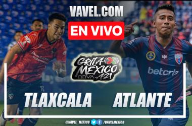 Resumen y mejores momentos del Tlaxcala vs Atlante en Liga de Expansión MX 2021