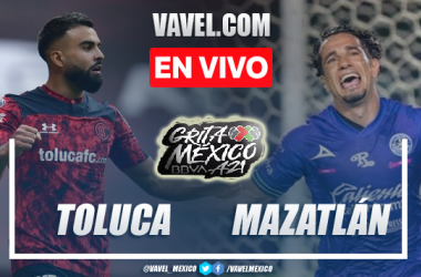 Goles y resumen del Toluca 2-2 Mazatlán en Liga MX 2021