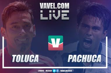 Resultado y goles del Toluca 2-1 Pachuca en Liga MX 2018