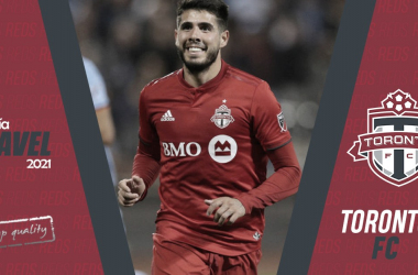 Guía VAVEL MLS 2021, Toronto FC || Carlos Avilés (VAVEL.com)