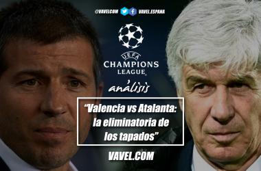 Análisis Valencia CF-Atalanta: la eliminatoria de los tapados