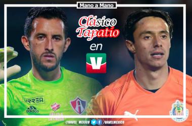 Mano a mano rumbo al Clásico Tapatío CL 20: Camilo Vargas vs Toño Rodríguez